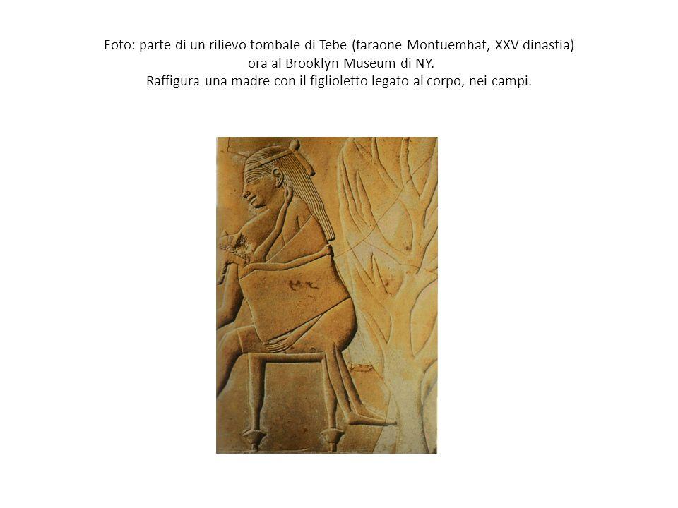 Foto: parte di un rilievo tombale di Tebe (faraone Montuemhat, XXV dinastia) ora al Brooklyn Museum di NY. Raffigura una madre con il figlioletto lega