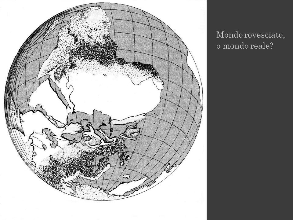 Mondo rovesciato, o mondo reale?