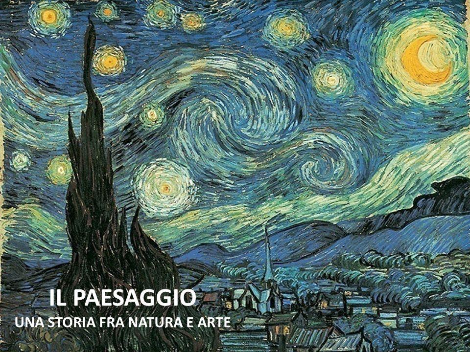 IL PAESAGGIO UNA STORIA FRA NATURA E ARTE
