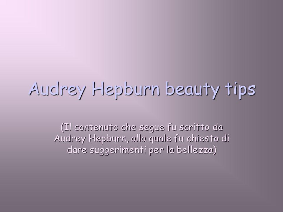 1. Per avere labbra attraenti, pronuncia parole gentili