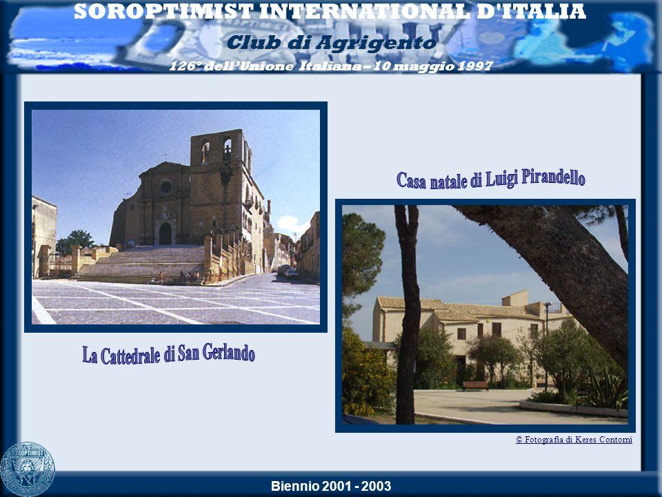 Biennio 2001 - 2003 SOROPTIMIST INTERNATIONAL D ITALIA Club di Agrigento 126° dellUnione Italiana – 10 maggio 1997Convegno donna - mafia - donna 30 Maggio 2003