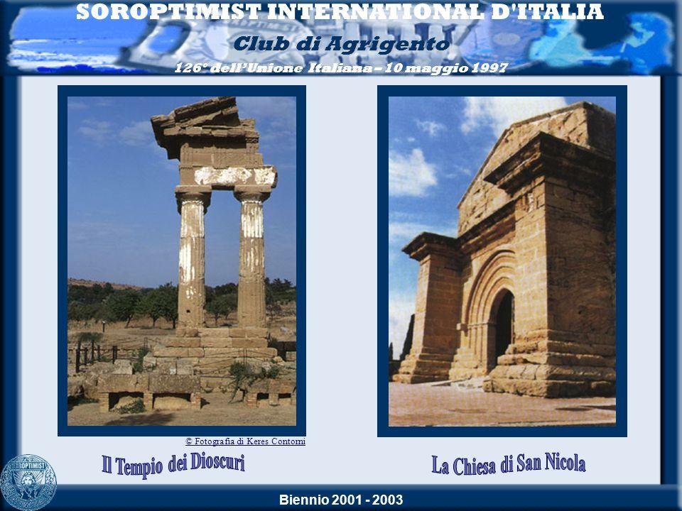 Biennio 2001 - 2003 SOROPTIMIST INTERNATIONAL D ITALIA Club di Agrigento 126° dellUnione Italiana – 10 maggio 1997 98° CONSIGLIO NAZIONALE DELLE DELEGATE 31 maggio - 1 e 2 giugno 2002 Il Palacongressi di Agrigento