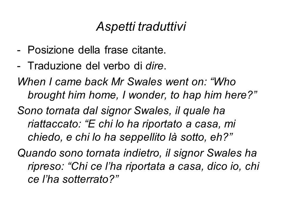 Aspetti traduttivi -Posizione della frase citante.