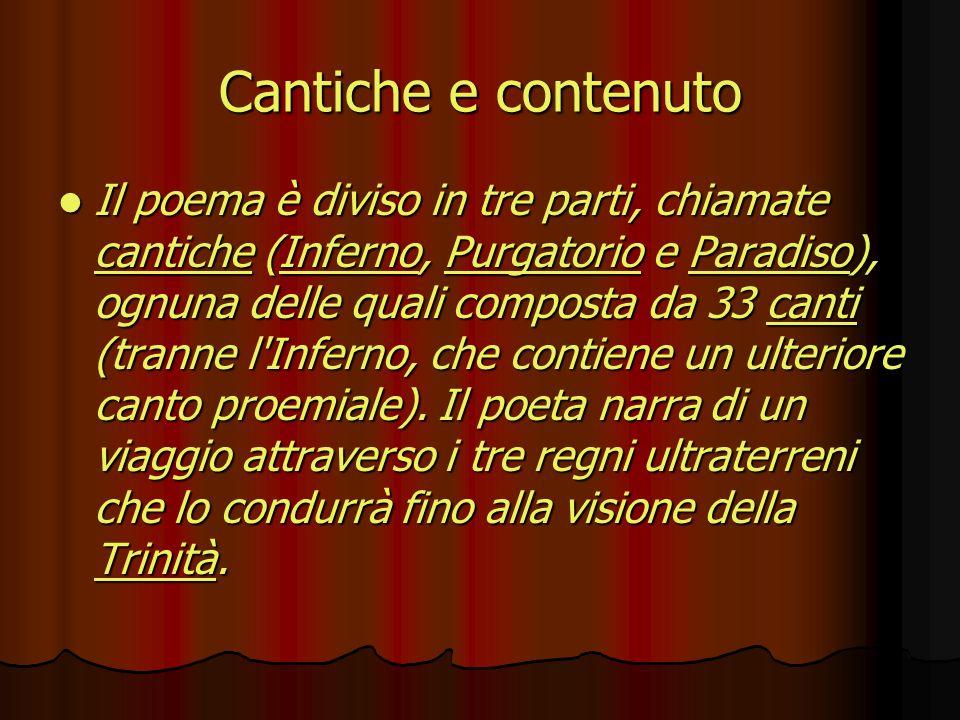 Cantiche e contenuto Il poema è diviso in tre parti, chiamate cccc aaaa nnnn tttt iiii cccc hhhh eeee ( IIII nnnn ffff eeee rrrr nnnn oooo, P P P P P uuuu rrrr gggg aaaa tttt oooo rrrr iiii oooo e P P P P P aaaa rrrr aaaa dddd iiii ssss oooo), ognuna delle quali composta da 33 c c c c c aaaa nnnn tttt iiii(tranne l Inferno, che contiene un ulteriore canto proemiale).