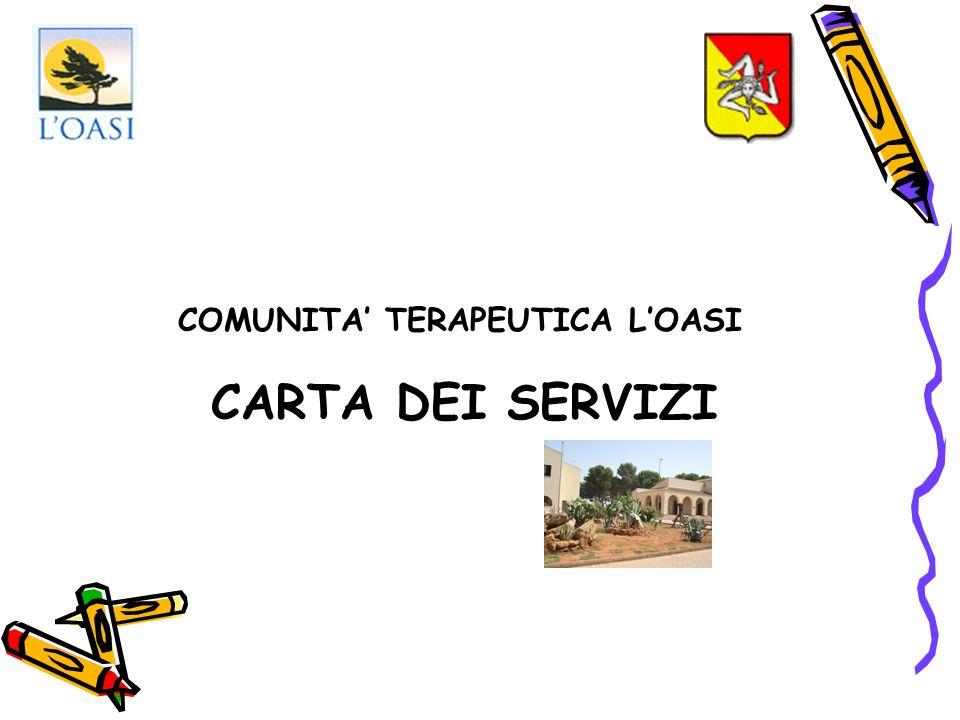 CARTA DEI SERVIZI COMUNITA TERAPEUTICA LOASI
