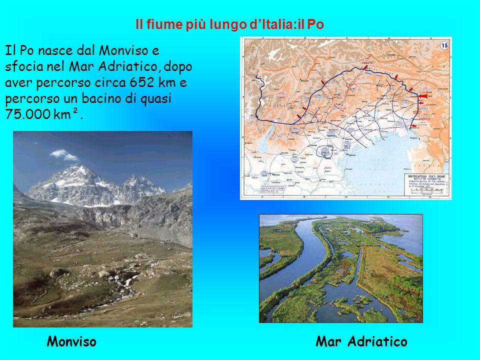 Il Po nasce dal Monviso e sfocia nel Mar Adriatico, dopo aver percorso circa 652 km e percorso un bacino di quasi 75.000 km². Il fiume più lungo dItal