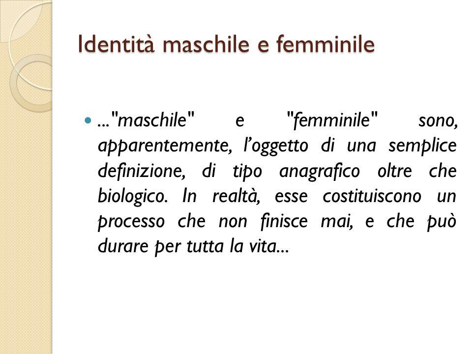 Identità maschile e femminile...