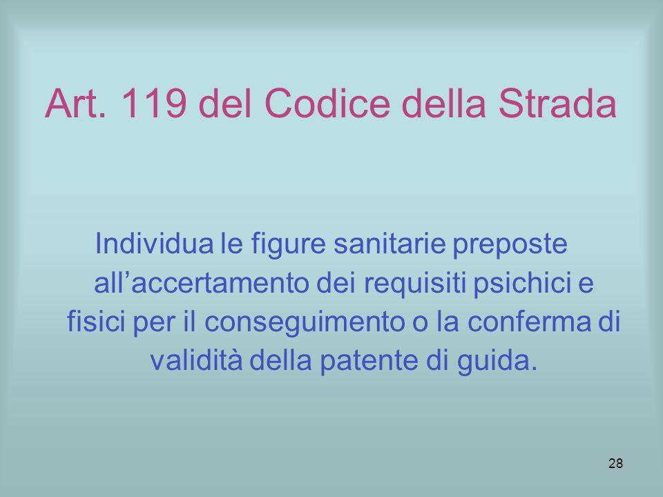 27 FUNZIONE DELLA COMMISSIONE MEDICA LOCALE PATENTI DI GUIDA