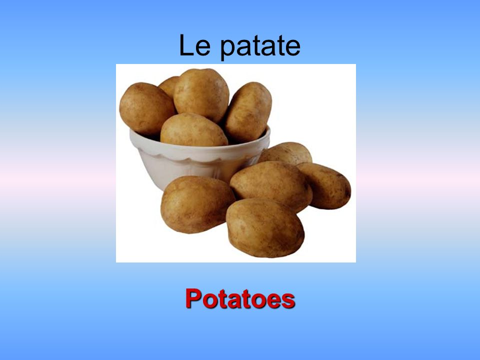 Le patate Potatoes
