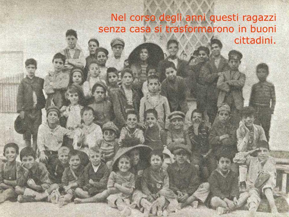 Nel corso degli anni questi ragazzi senza casa si trasformarono in buoni cittadini.