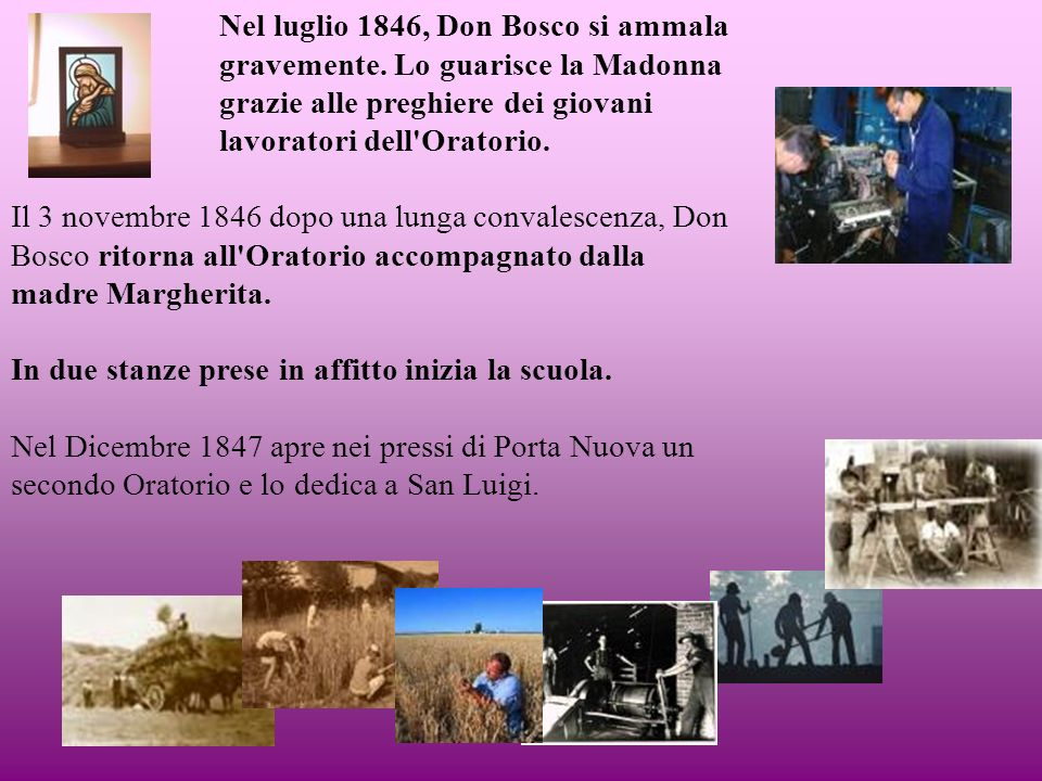 Nel luglio 1846, Don Bosco si ammala gravemente.