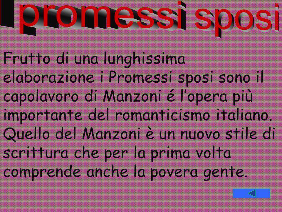 Le sue opere più famose,scritte fra il 1812 e il 1823 dopo il suo ritorno a Milano,sono:Inni Sacri, Conte di Carmagnola, Adelchi, Marzo1821 5 MAGGIOe