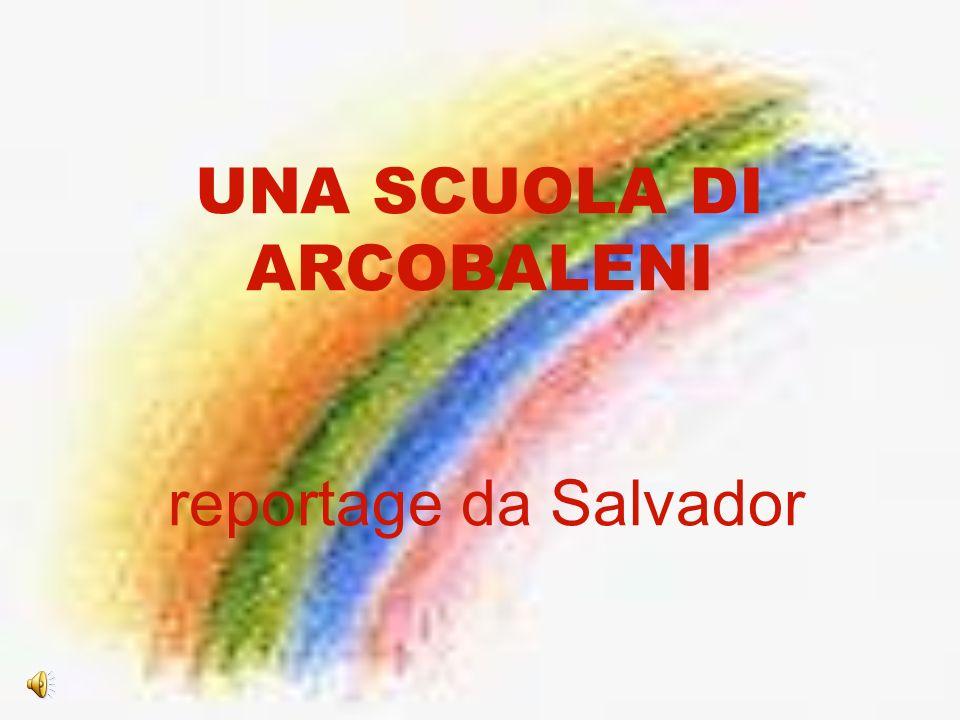 UNA SCUOLA DI ARCOBALENI reportage da Salvador
