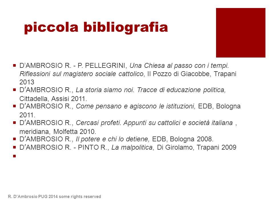 piccola bibliografia DAMBROSIO R. - P. PELLEGRINI, Una Chiesa al passo con i tempi.