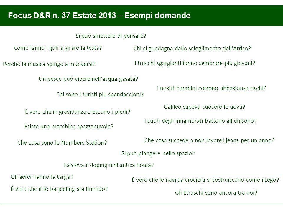 Focus D&R n. 37 Estate 2013 – Esempi domande Galileo sapeva cuocere le uova.