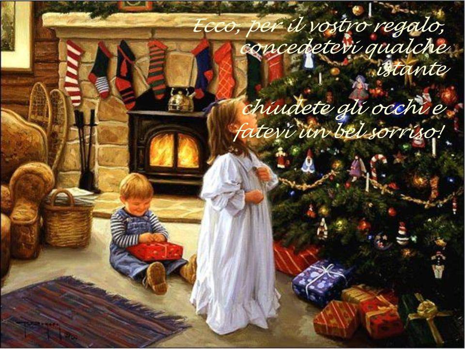 Allora, il più bel regalo che si possa donare è un sorriso. Non costa niente, arricchisce chi lo riceve senza impoverire chi lo dona.