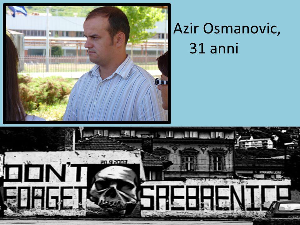 Azir Osmanovic, 31 anni