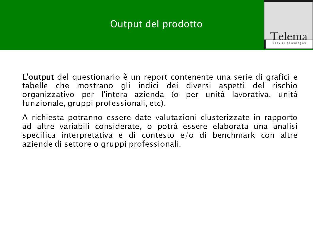 R. G. Zuffo, M. Barattucci Valutazione Rischio Stress-lavoro correlato L'output del questionario è un report contenente una serie di grafici e tabelle
