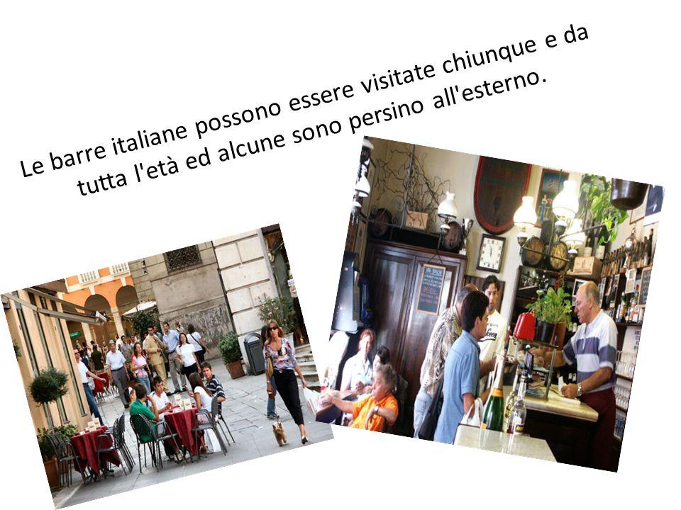 Le barre italiane possono essere visitate chiunque e da tutta l età ed alcune sono persino all esterno.