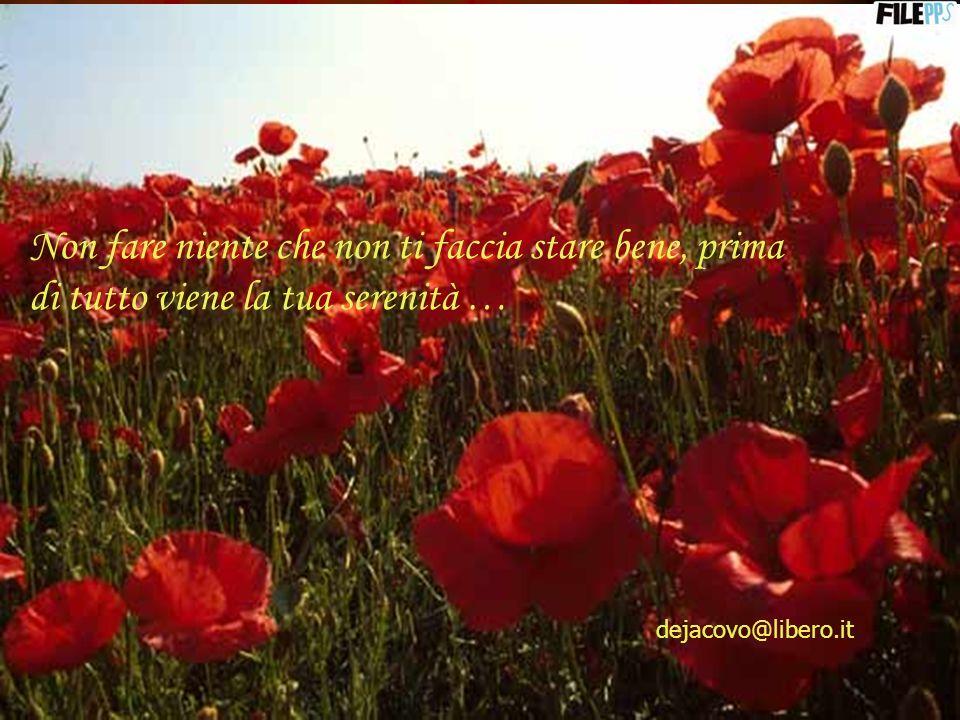 Nel prendere sonno, non sperare in un domani migliore, spera in una notte serena … dejacovo@libero.it