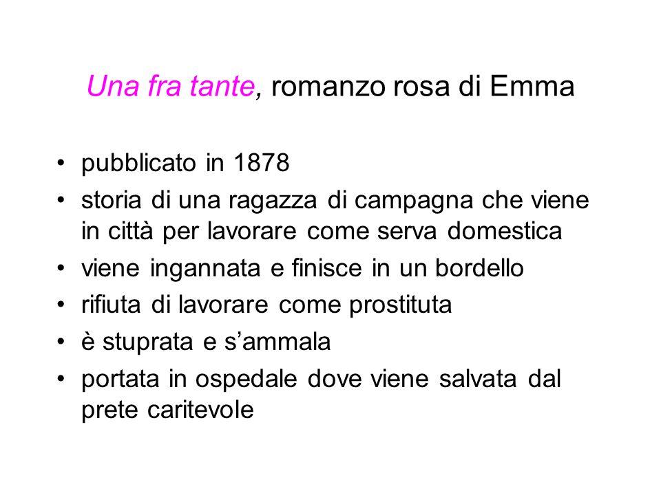 Una fra tante, romanzo rosa di Emma pubblicato in 1878 storia di una ragazza di campagna che viene in città per lavorare come serva domestica viene in