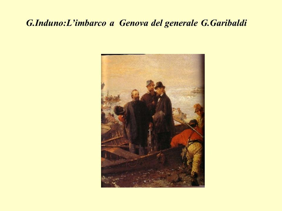 G.Induno:Limbarco a Genova del generale G.Garibaldi