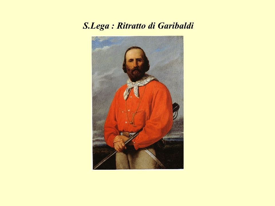 S.Lega : Ritratto di Garibaldi
