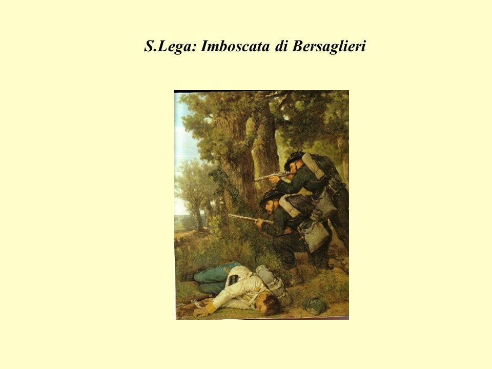 S.Lega: Imboscata di Bersaglieri