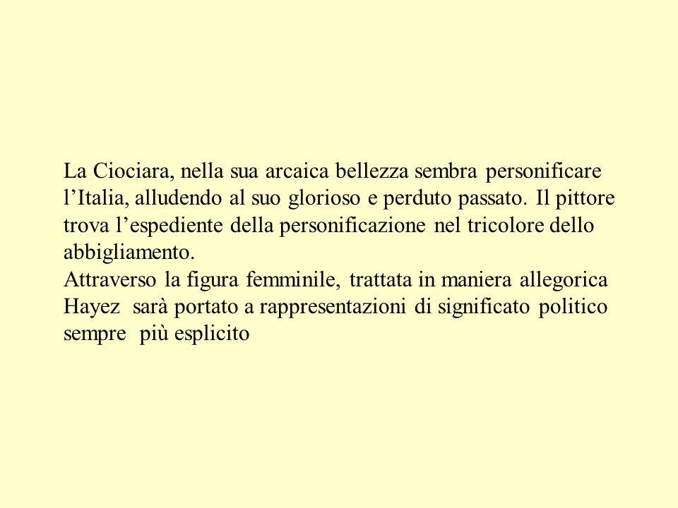 La Ciociara, nella sua arcaica bellezza sembra personificare lItalia, alludendo al suo glorioso e perduto passato. Il pittore trova lespediente della