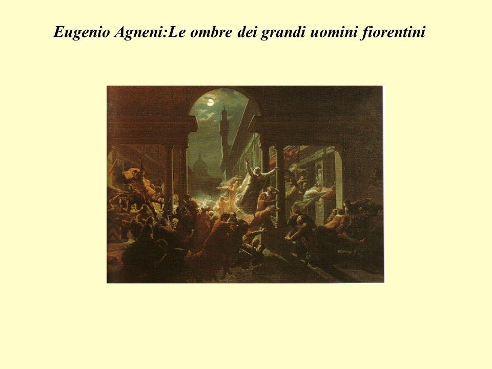 Eugenio Agneni:Le ombre dei grandi uomini fiorentini