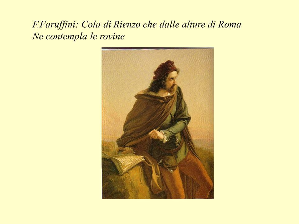 F.Faruffini: Cola di Rienzo che dalle alture di Roma Ne contempla le rovine