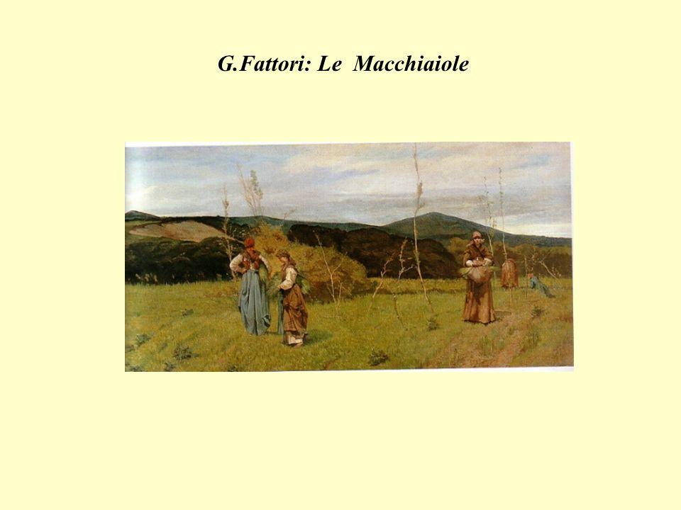 G.Fattori: Le Macchiaiole