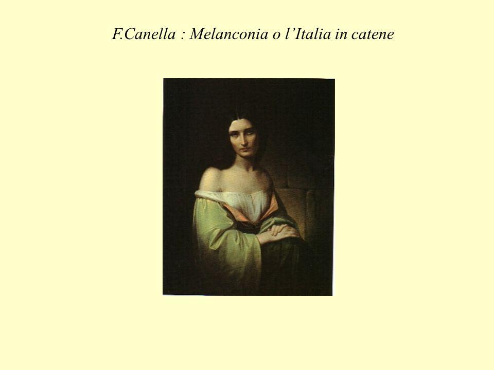 F.Canella : Melanconia o lItalia in catene