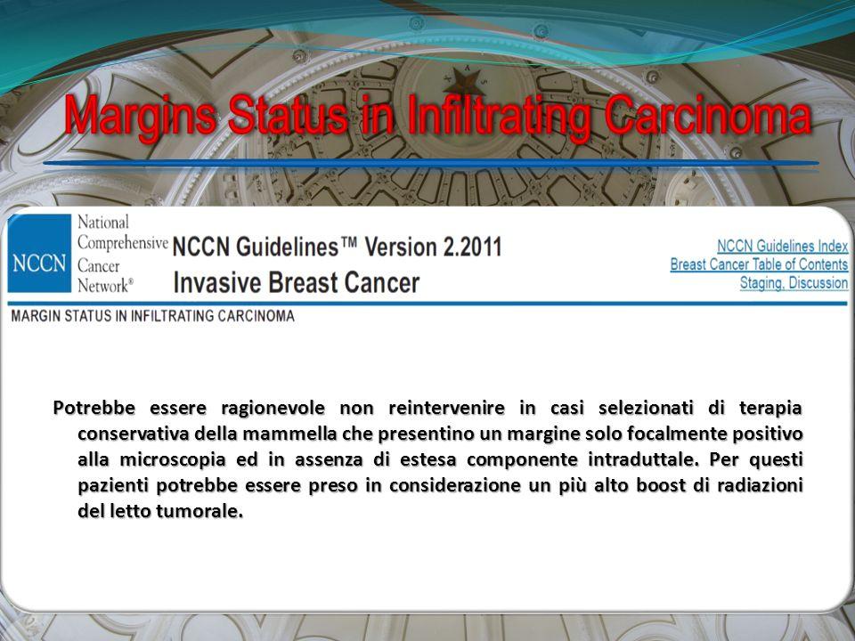 Potrebbe essere ragionevole non reintervenire in casi selezionati di terapia conservativa della mammella che presentino un margine solo focalmente pos