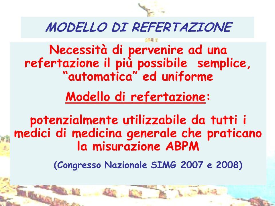 MODELLO DI REFERTAZIONE Necessità di pervenire ad una refertazione il più possibile semplice, automatica ed uniforme Modello di refertazione: potenzia