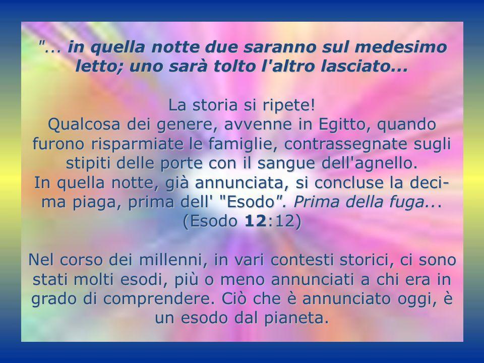 ... allora quelli che saranno nella Giudea fuggano ai monti...