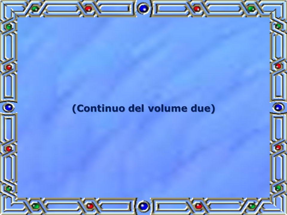 (Continuo del volume due)