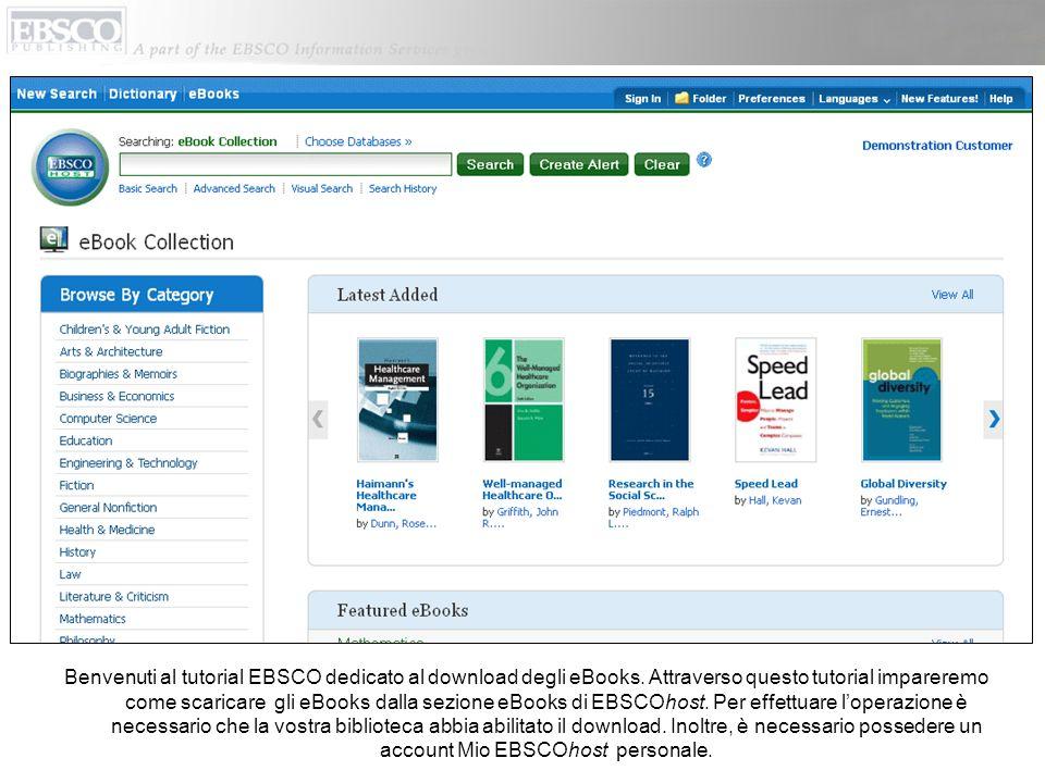 Benvenuti al tutorial EBSCO dedicato al download degli eBooks.