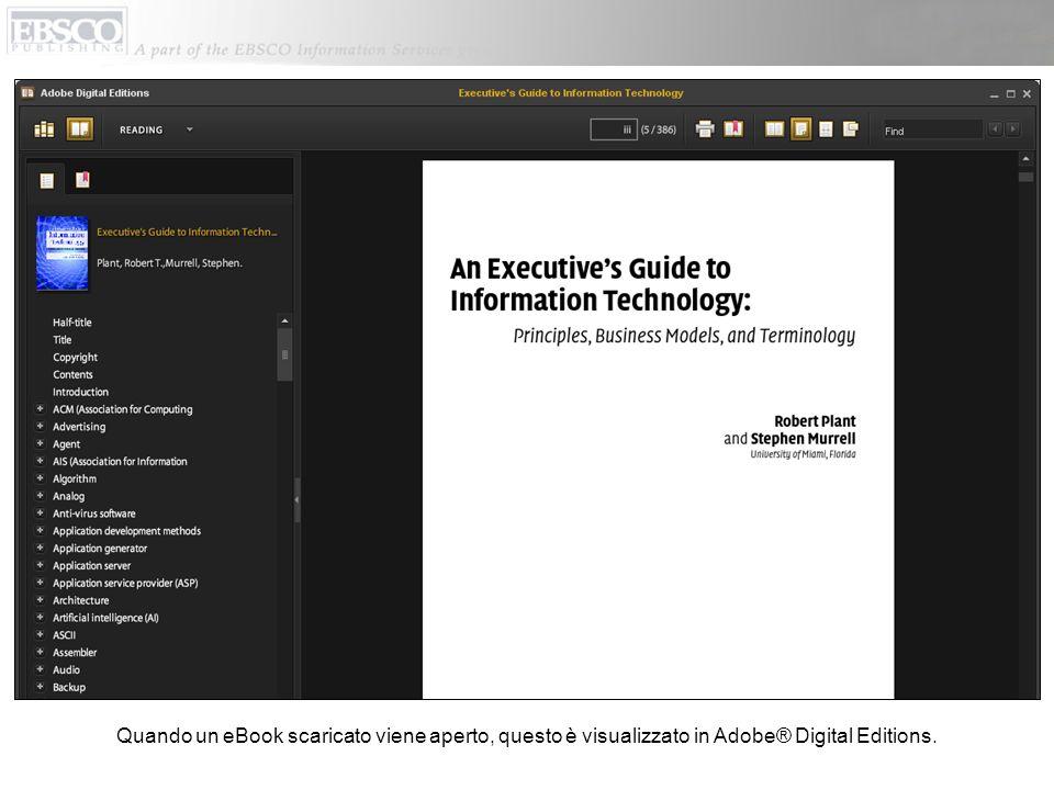 Quando un eBook scaricato viene aperto, questo è visualizzato in Adobe® Digital Editions.