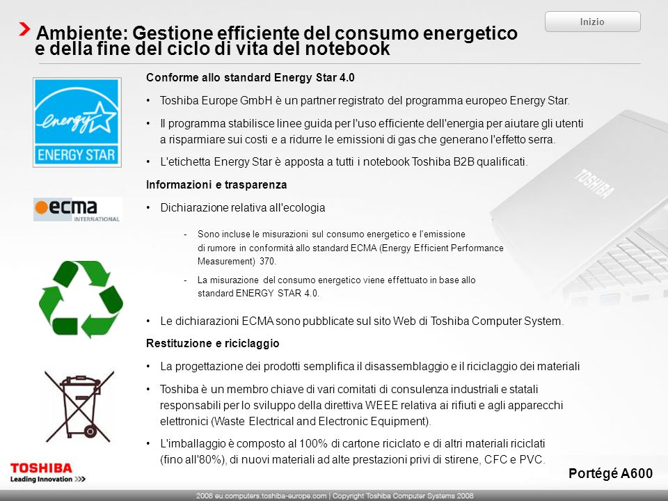 Conforme allo standard Energy Star 4.0 Toshiba Europe GmbH è un partner registrato del programma europeo Energy Star.