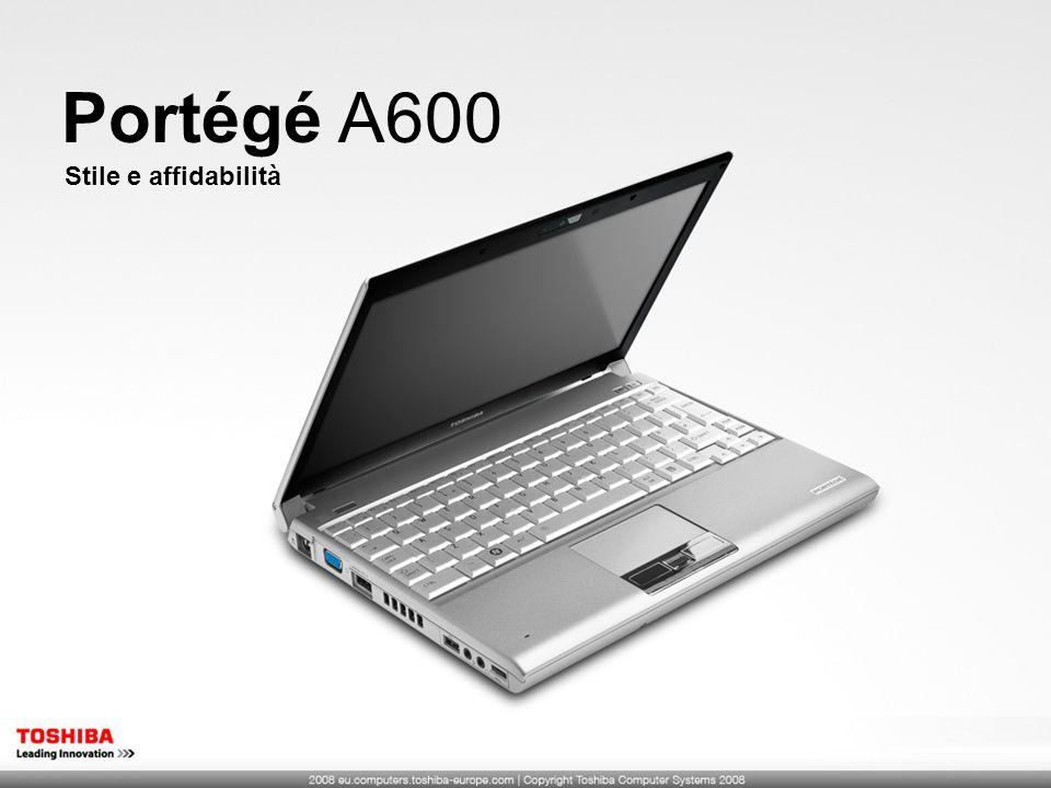 Portégé A600 Stile e affidabilità