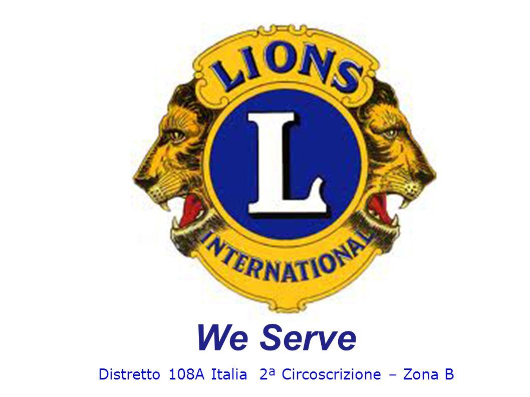 Distretto 108A Italia 2ª Circoscrizione – Zona B We Serve