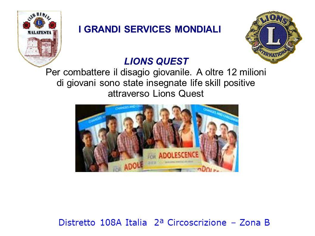 LIONS QUEST Per combattere il disagio giovanile. A oltre 12 milioni di giovani sono state insegnate life skill positive attraverso Lions Quest I GRAND