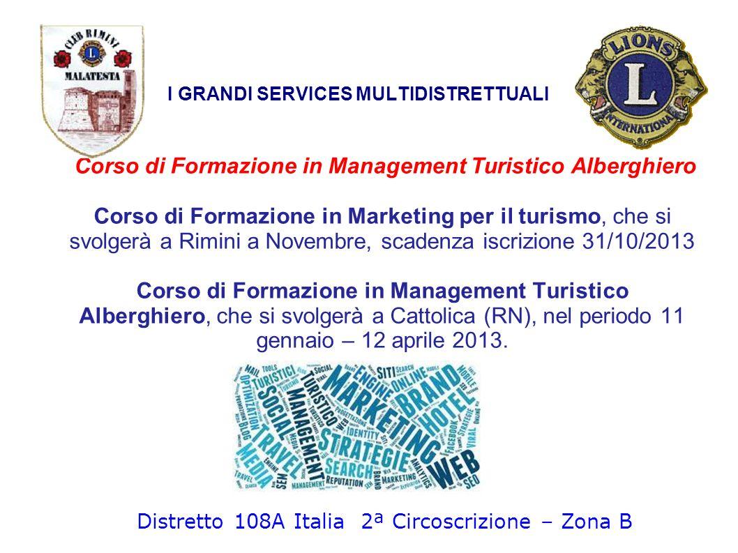 Corso di Formazione in Management Turistico Alberghiero Corso di Formazione in Marketing per il turismo, che si svolgerà a Rimini a Novembre, scadenza