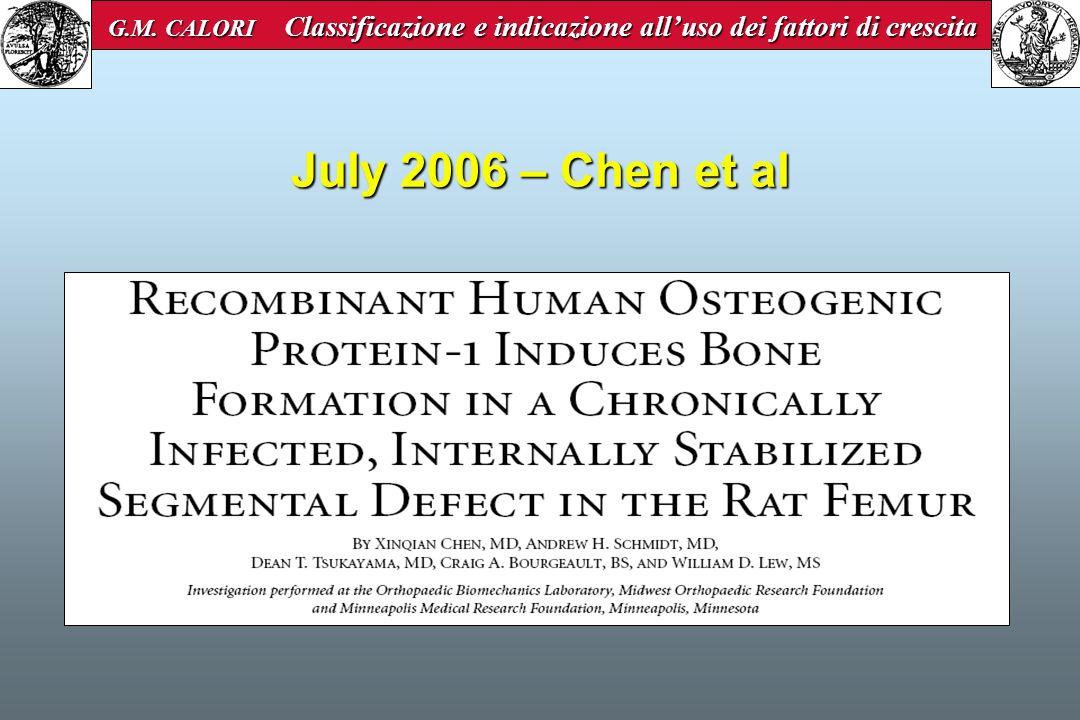 July 2006 – Chen et al G.M. CALORI Classificazione e indicazione alluso dei fattori di crescita G.M. CALORI Classificazione e indicazione alluso dei f