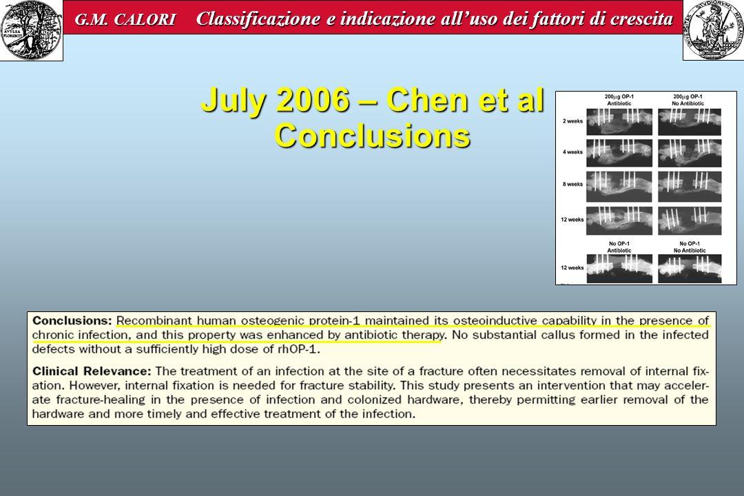 July 2006 – Chen et al Conclusions G.M. CALORI Classificazione e indicazione alluso dei fattori di crescita G.M. CALORI Classificazione e indicazione