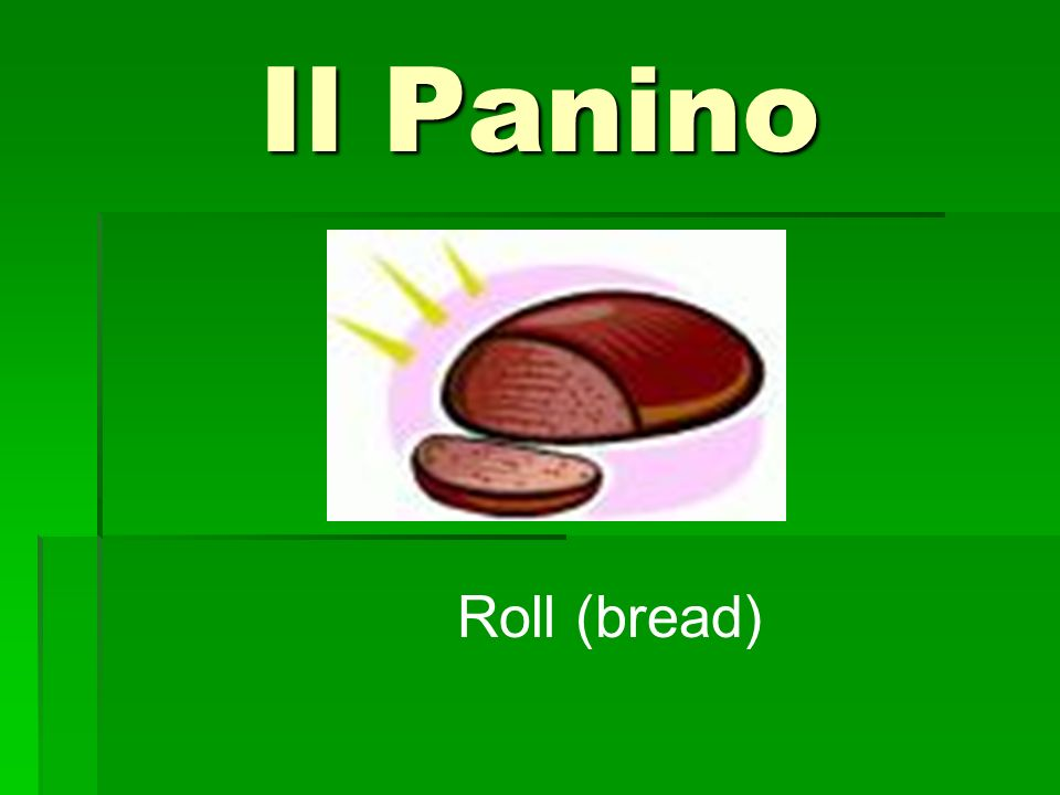 Il Panino Roll (bread)