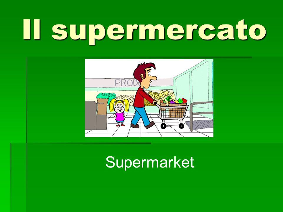 Il supermercato Supermarket
