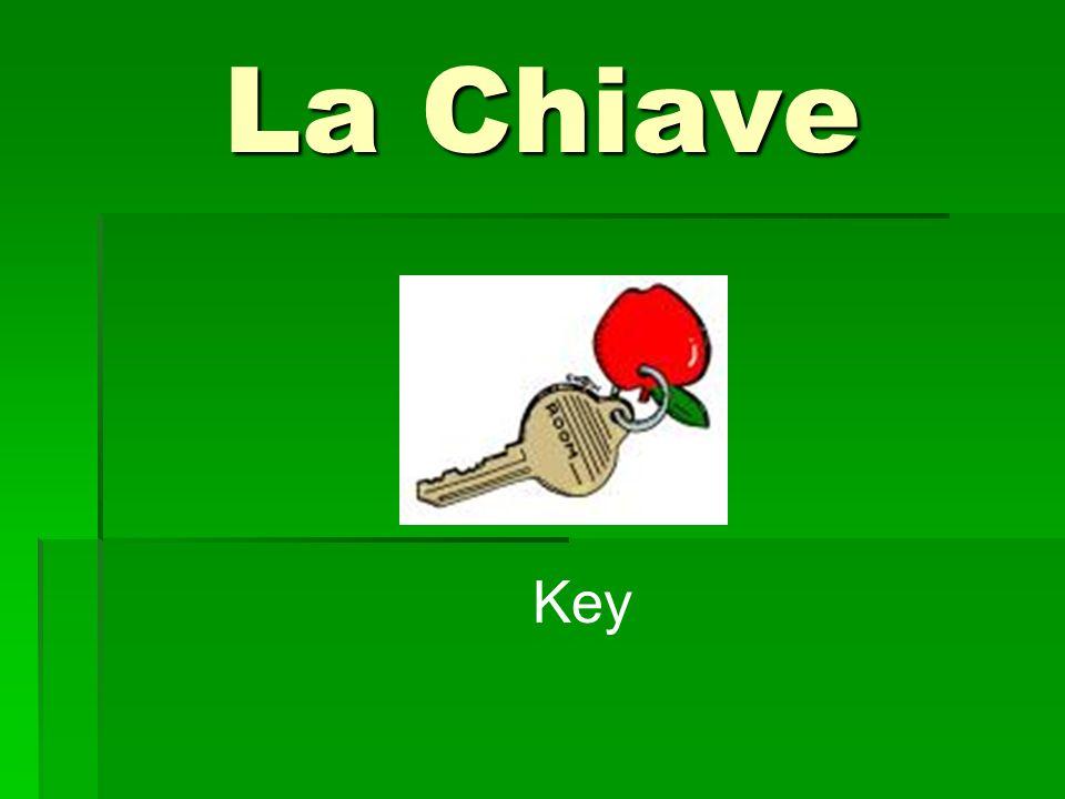 La Chiave Key