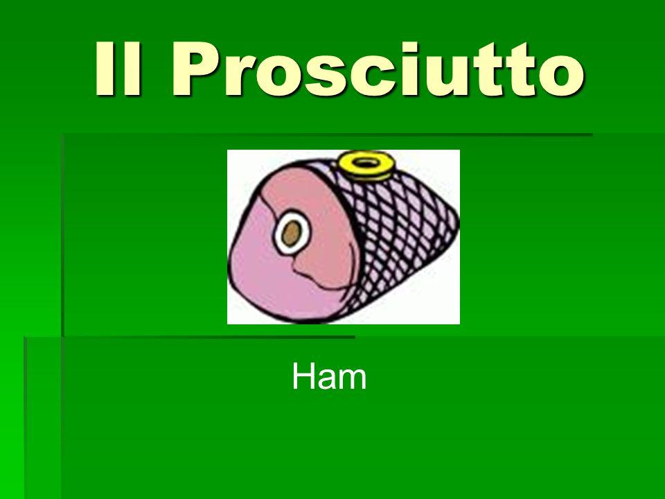 Il Prosciutto Ham